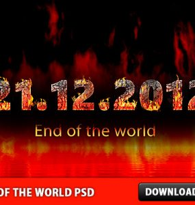End of the World Free PSD file - 21.12.2012 Text on Fire, Text Effect, Text, Psd Templates, PSD Sources, psd resources, PSD images, psd free download, psd free, PSD file, psd download, PSD, Nature, Layered PSDs, Layer Style, Last Day, Graphics, Free PSD, Fire, End of the World, download psd, download free psd, Burning Effect, Burning,