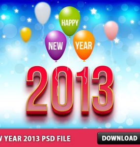 New Year 2013 Free PSD File Wallpaper, Psd Templates, PSD Sources, psd resources, PSD images, psd free download, psd free, PSD file, psd download, PSD, New Year Template, New Year, Layered PSDs, Holiday Greetings, Happy New Year, Greetings, Graphics, Free PSD, download psd, download free psd, 2013,